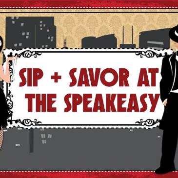 Sip + Savor Speakeasy