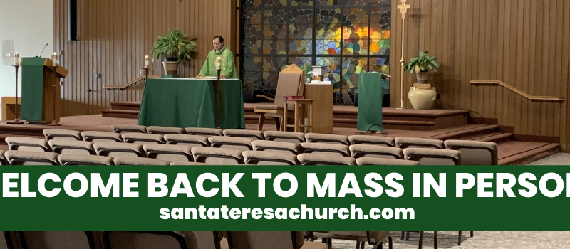 _WELCOME BACK TO MASS IN PERSON