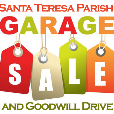 ** POSTPONED **  Santa Teresa Parish Garage Sale and Goodwill Drive