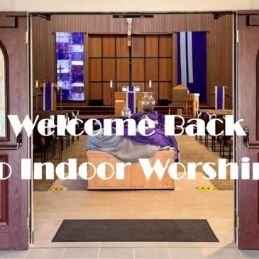 Reopening Indoor Weekend Worship